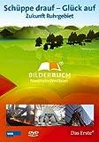 Schüppe drauf - Glück auf: Zukunft Ruhrgebiet - Bilderbuch Nordrhein-Westfalen [Alemania] [DVD]
