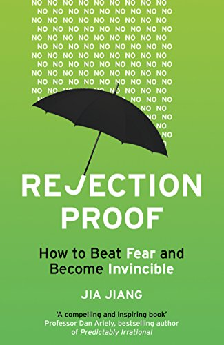 rejection-proof-how-i-beat-fear-and-became-invincible