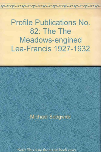 profile-publications-no-82-the-the-meadows-engined-lea-francis-1927-1932