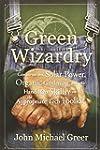 Green Wizardry: Conservation, Solar P...