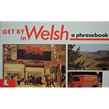 Get by in Welsh