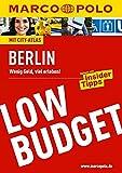 MARCO POLO Reiseführer Low Budget Berlin (MARCO POLO Low Budget)