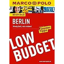 MARCO POLO Reiseführer Low Budget Berlin (MARCO POLO LowBudget)