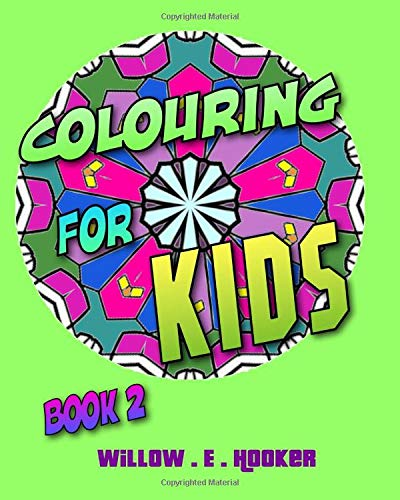 Colouring for Kids: Book 2