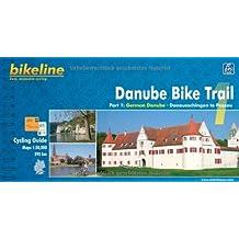 Cycling Guide Danube Bike Trail 1: German Danube. Donaueschingen to Passau. 1 : 50 000, 595 km, GPS-Tracks Download