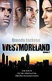 westmoreland volume 1 t?te ? t?te inattendu l enfant secret le baiser du scandale bien plus qu un hasard