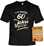 Es dauerte 60 Jahre um so gut auszusehen!: Geburtstags/Fun-Shirt/Party-Shirt inkl. Spaß-Urkunde zum 60. Geburtstag
