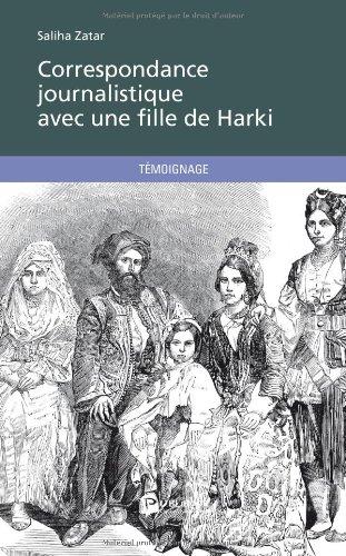 Correspondance journalistique avec une fille de Harki