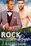 Rock-A-Bye: A Gay Romance (Cray's Quarry Book 1) (English Edition)