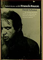 Interviews with Francis Bacon, 1962-79