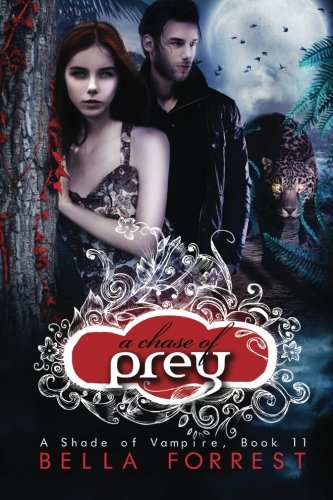 A Shade of Vampire 11: A Chase of Prey: Volume 11