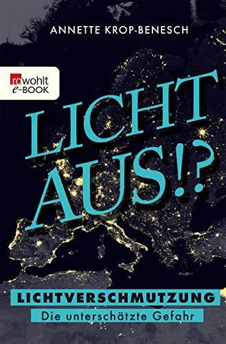 Licht aus!?: Lichtverschmutzung