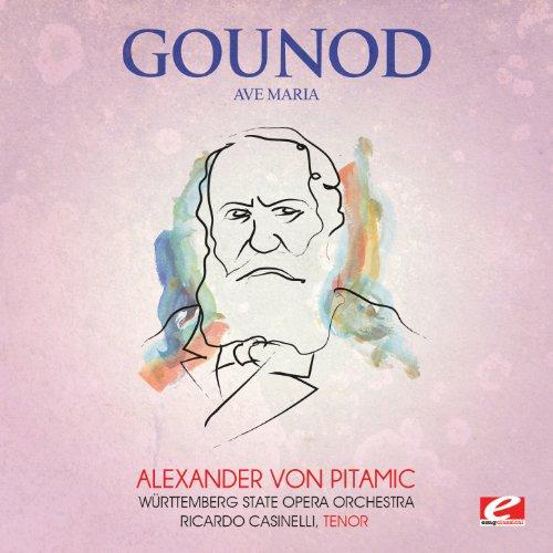 Gounod: Ave Maria (Digitally Remastered)