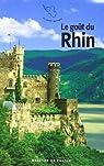 Le goût du Rhin par Collectif