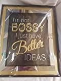 I m Not Bossy Just haben bessere Ideen, aufhängen Plaque ca. 37x 29cms