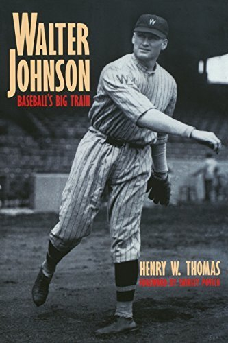 Walter Johnson Baseball (Walter Johnson: Baseball's Big Train by Henry W. Thomas (1998-04-01))