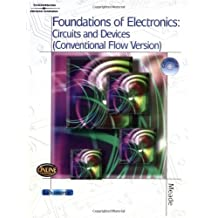 Foundations of Electronics: Circuits & Devices Conventional Flow by Russell L. Meade (2004-04-19)