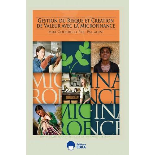 Gestion du Risque et Création de Valeur avec la Microfinance