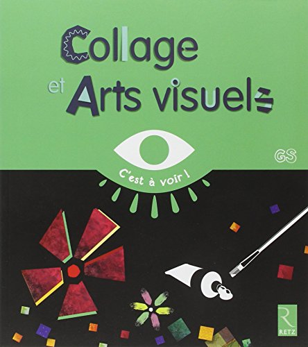 Collage et arts visuels