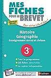 Image de Mes Fiches pour le BREVET Histoire-Géographie Enseignement moral et civique 3e
