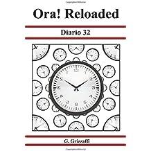 Ora! Reloaded: Diario 32 (Serie Diario)