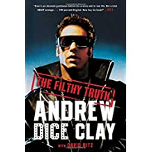 The Filthy Truth by Andrew Dice Clay (2016-04-26)