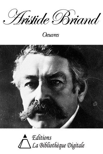 Oeuvres de Aristide Briand (French Edition)
