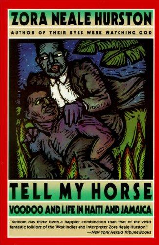 Tell My Horse por Zora Neale Hurston