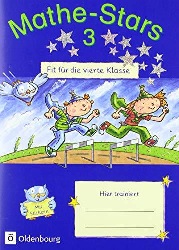 Schule, Stars (Mathe-Stars - Fit für die nächste Klasse: Fit für die 4. Klasse: Übungsheft. Mit Lösungen)