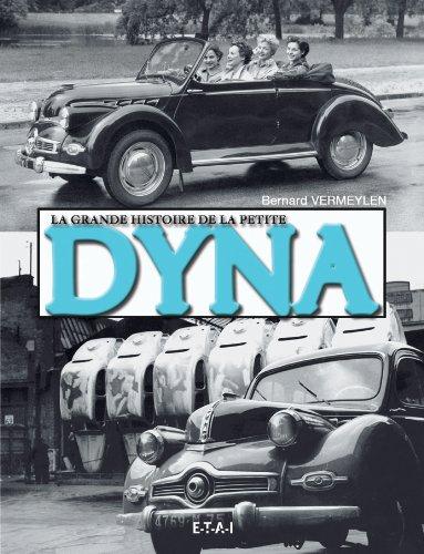 La grande histoire de la petite Dyna
