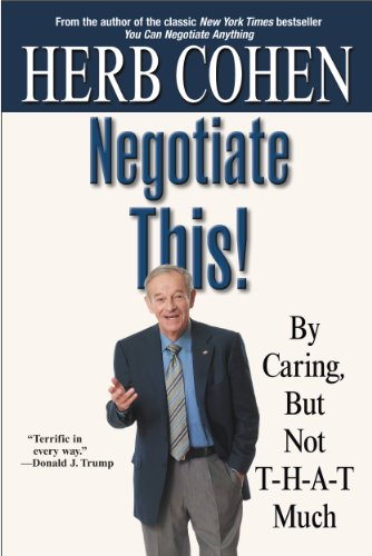 Negotiate This!: By Caring, But Not T-H-A-T Much Descargar ebooks PDF