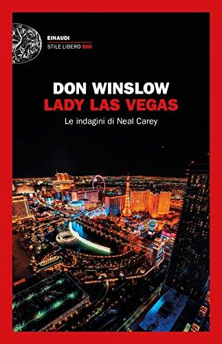scaricare ebook gratis Lady Las Vegas. Le indagini di Neal Carey PDF Epub