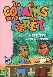Les Copains de la Forêt, Tome 1 : La rentrée des classes