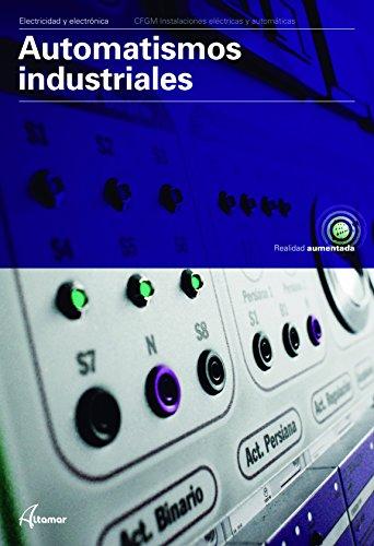 Automatismos industriales (CFGM INSTALACIONES ELECTRICAS Y AUTOMATICAS)