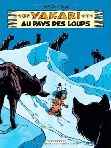 Yakari - tome 8 - Yakari au pays des loups
