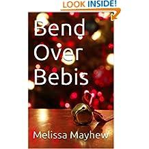 Bend Over Bebis (Swedish Edition)