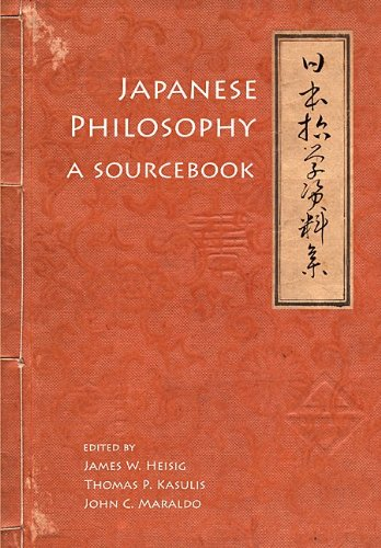Japanese Philosophy: A Sourcebook (Nanzan Library of Asian Religion and Culture)