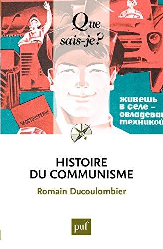 Histoire du communisme: « Que sais-je ? » n° 3998