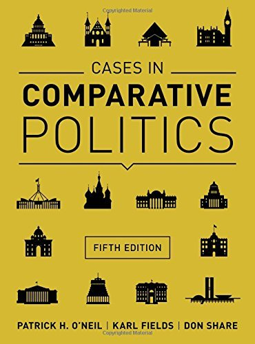 Cases in Comparative Politics by Patrick H. O`neil (2015-07-24)