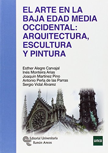 El-Arte-en-la-Baja-Edad-Media-Occidental-arquitectura-escultura-y-pintura-Manuales