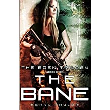 { THE BANE } By Taylor, Keary ( Author ) [ Feb - 2013 ] [ Paperback ]