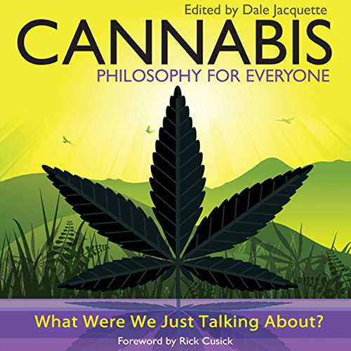 Cannabis - Philosophy for Everyone  Audiolibri