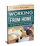 Working from home: The good, the bad and the ugly