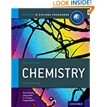 Oxford IB Diploma Programme: IB Chemistry Course Book: The Only DP Resources A Developed with the IB