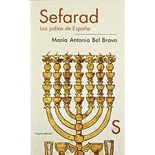 Sefarad: Los judíos de España/The Jews in Spain