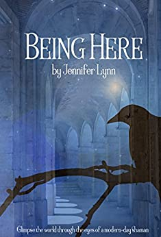 Being Here by [Lynn, Jennifer]