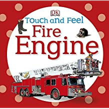 Fire Engine (DK Touch and Feel)