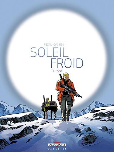 Couverture du livre Soleil Froid T01 : H5N4