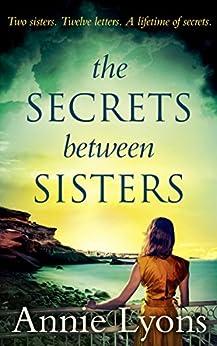 The Secrets Between Sisters par [Lyons, Annie]