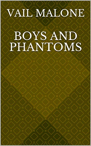 Boys And Phantoms (Finnish Edition) por Vail Malone